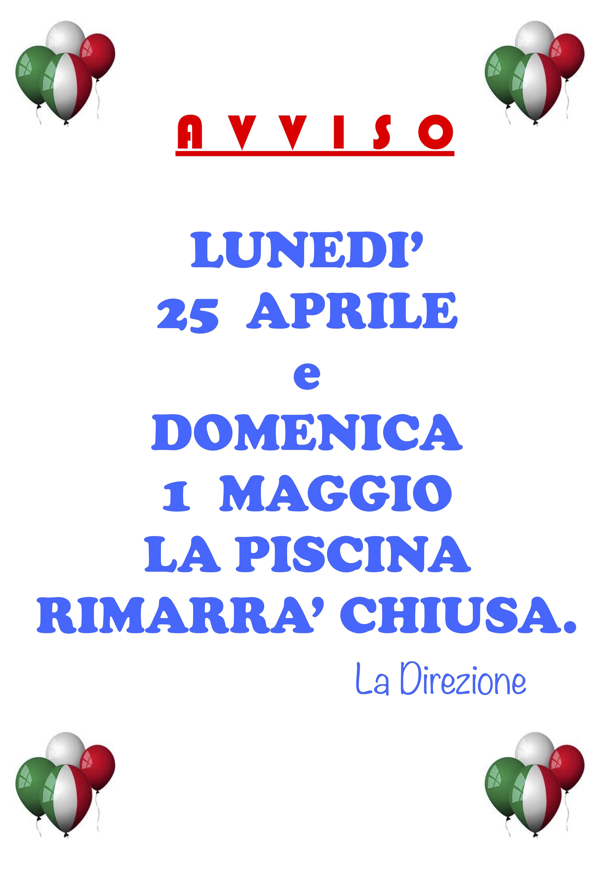 Chiusura 25 Aprile E 1 Maggio Piscina Di Vazzola